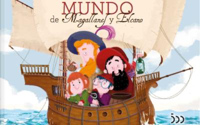 La primera vuelta al mundo de Magallanes y Elcano