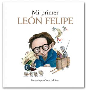 Mi primer León Felipe