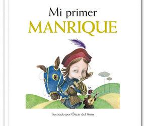 Mi primer Jorge Manrique